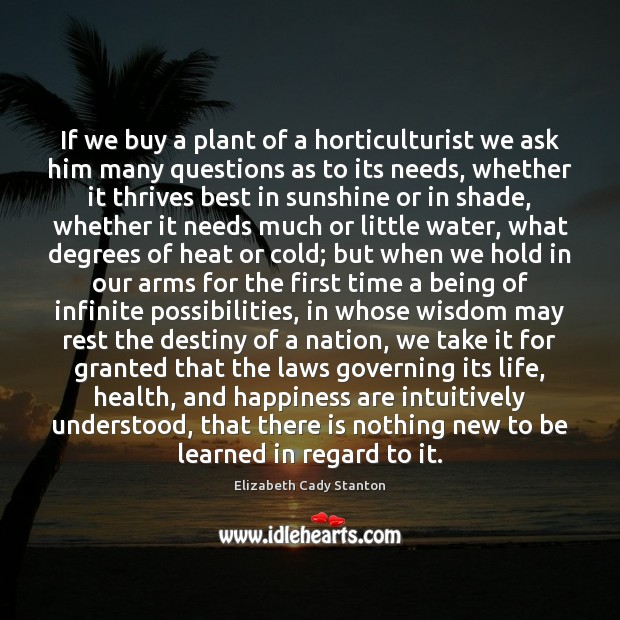 If we buy a plant of a horticulturist we ask him many Image