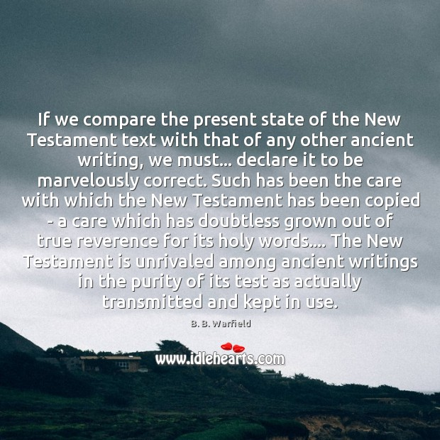 Image, If we compare the present state of the New Testament text with