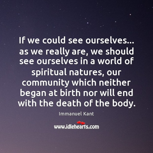 If we could see ourselves… as we really are, we should see Image