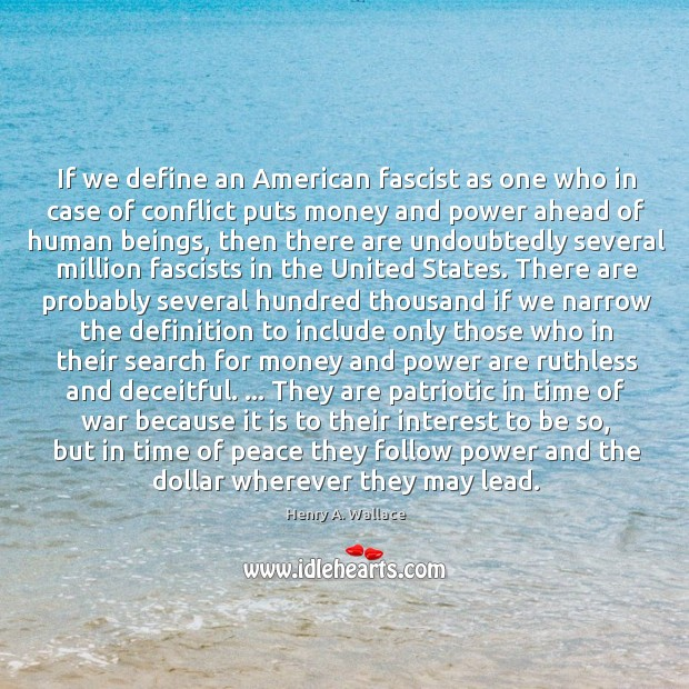 If we define an American fascist as one who in case of Image