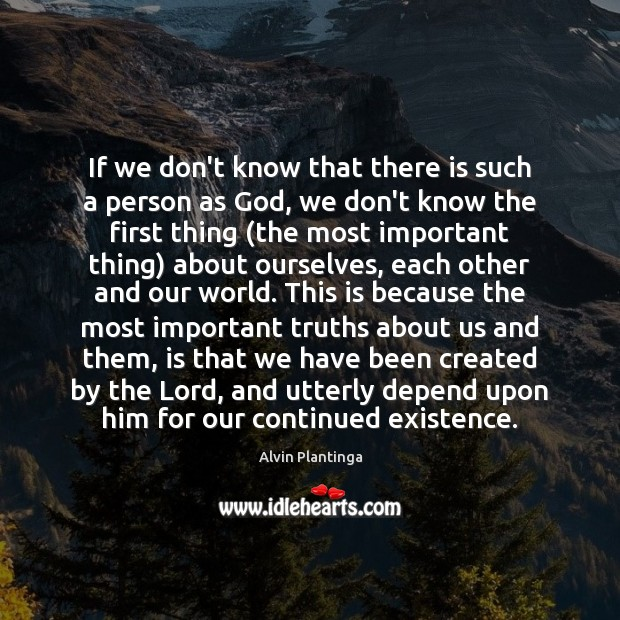 If we don't know that there is such a person as God, Image
