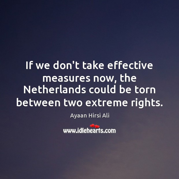 Image, If we don't take effective measures now, the Netherlands could be torn