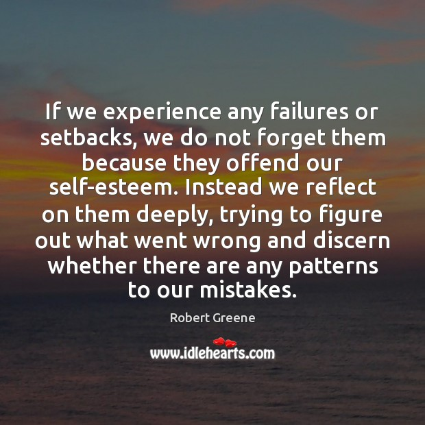Image, If we experience any failures or setbacks, we do not forget them