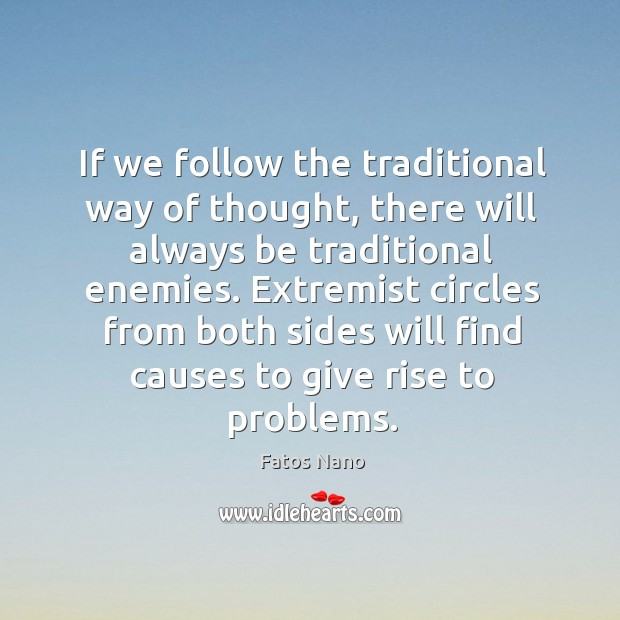 If we follow the traditional way of thought Image