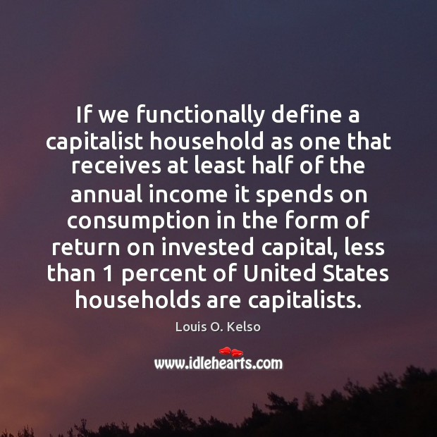 Image, If we functionally define a capitalist household as one that receives at