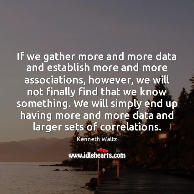 If we gather more and more data and establish more and more Image