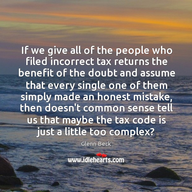 If we give all of the people who filed incorrect tax returns Image