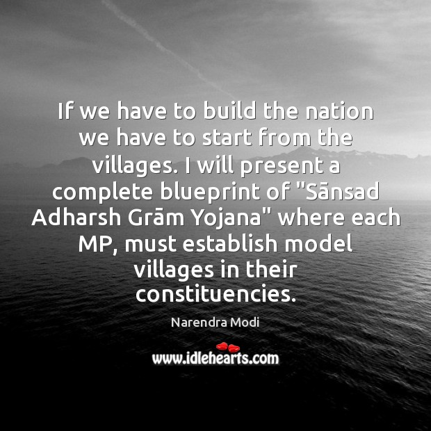If we have to build the nation we have to start from Narendra Modi Picture Quote