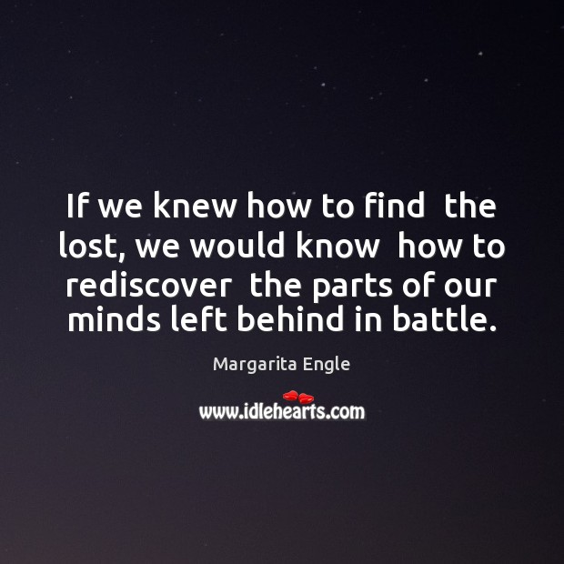 If we knew how to find  the lost, we would know  how Image
