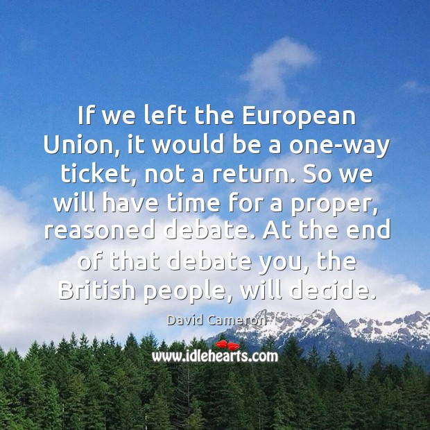 Image, If we left the European Union, it would be a one-way ticket,