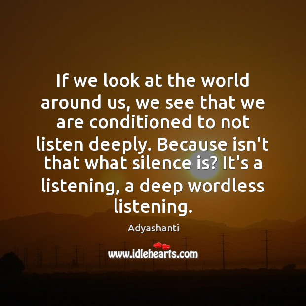 Image, If we look at the world around us, we see that we