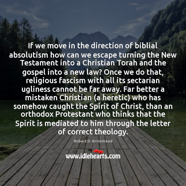 Image, If we move in the direction of biblial absolutism how can we