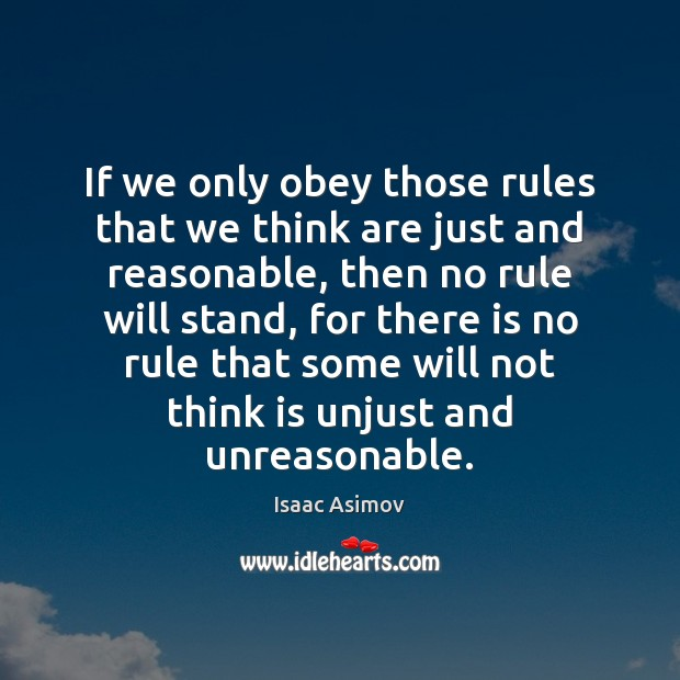 If we only obey those rules that we think are just and Image