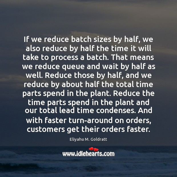 Image, If we reduce batch sizes by half, we also reduce by half
