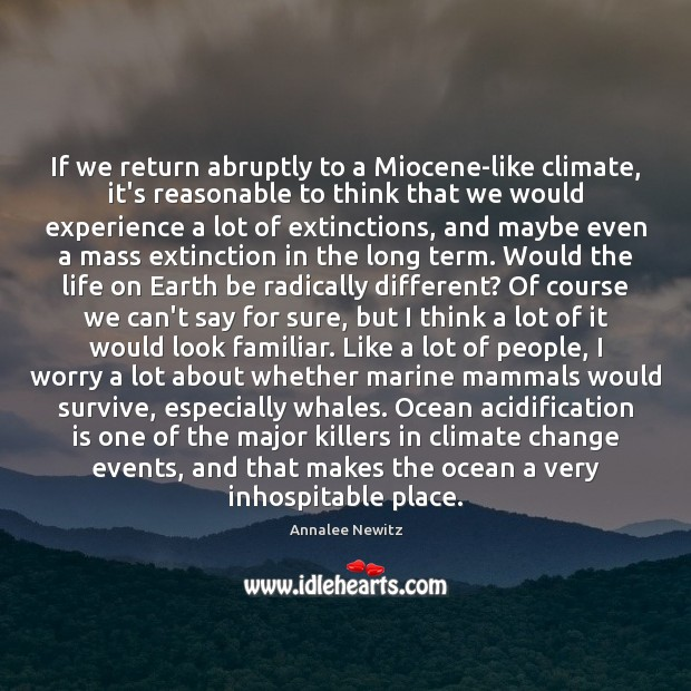 Image, If we return abruptly to a Miocene-like climate, it's reasonable to think