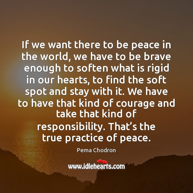 Image, If we want there to be peace in the world, we have