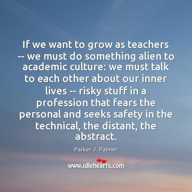 Image, If we want to grow as teachers — we must do something
