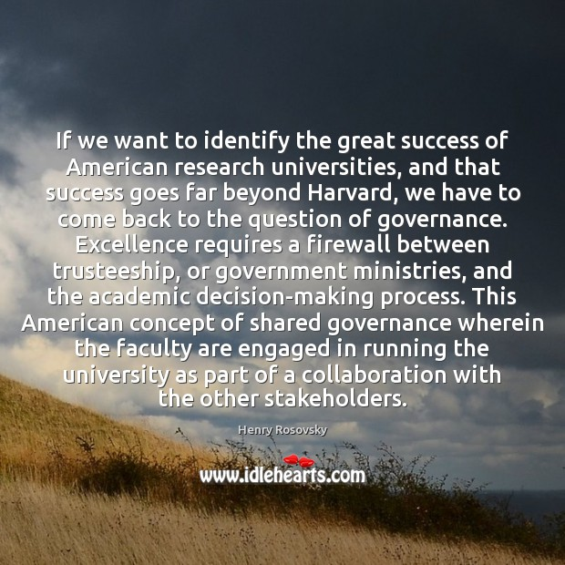 If we want to identify the great success of American research universities, Image
