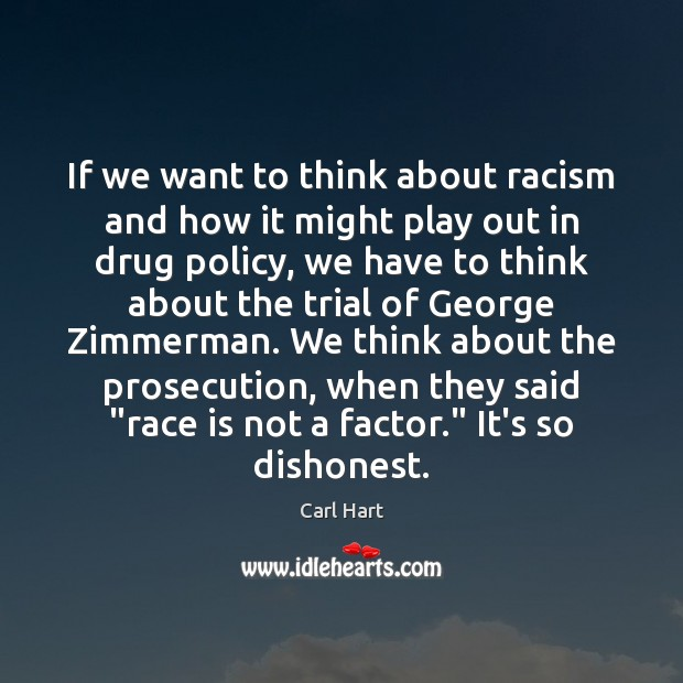 Image, If we want to think about racism and how it might play