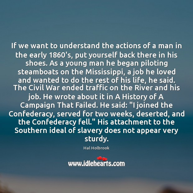 Image, If we want to understand the actions of a man in the