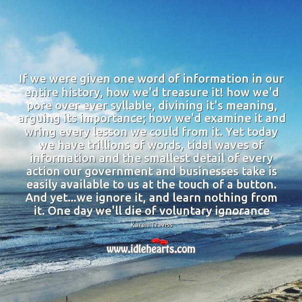 If we were given one word of information in our entire history, Image