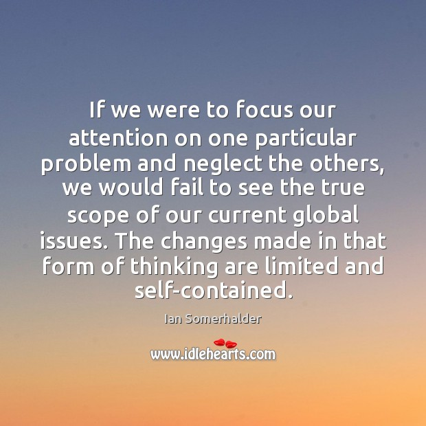 If we were to focus our attention on one particular problem and Fail Quotes Image
