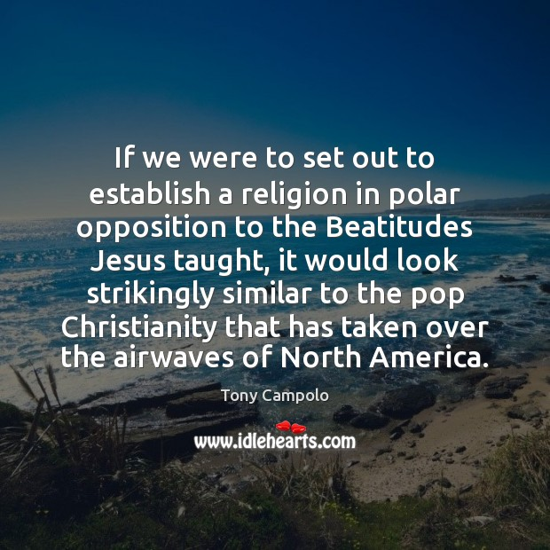 Image, If we were to set out to establish a religion in polar