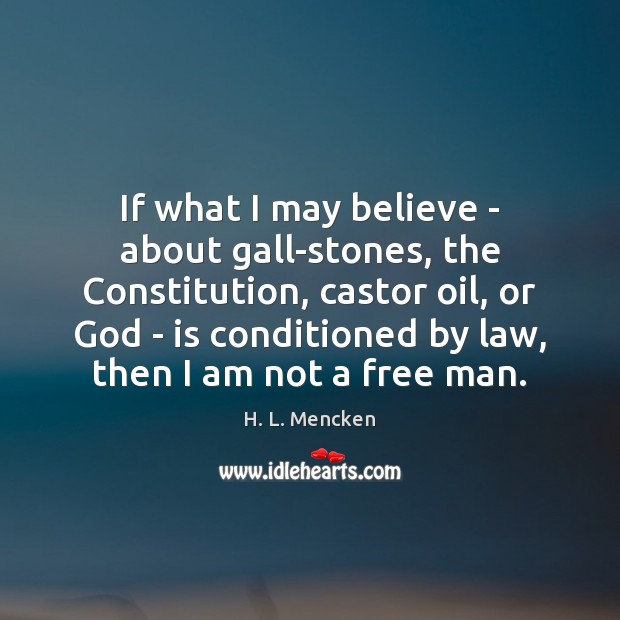 If what I may believe – about gall-stones, the Constitution, castor oil, Image