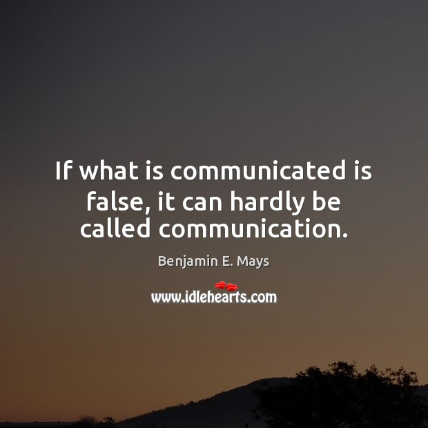 Image, If what is communicated is false, it can hardly be called communication.