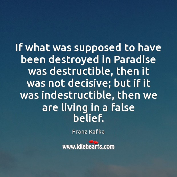 Image, If what was supposed to have been destroyed in Paradise was destructible,