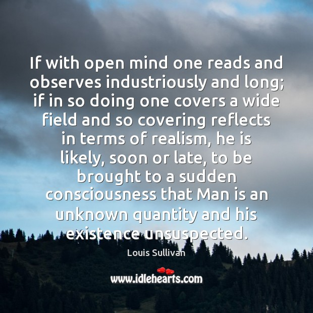 If with open mind one reads and observes industriously and long; if Image