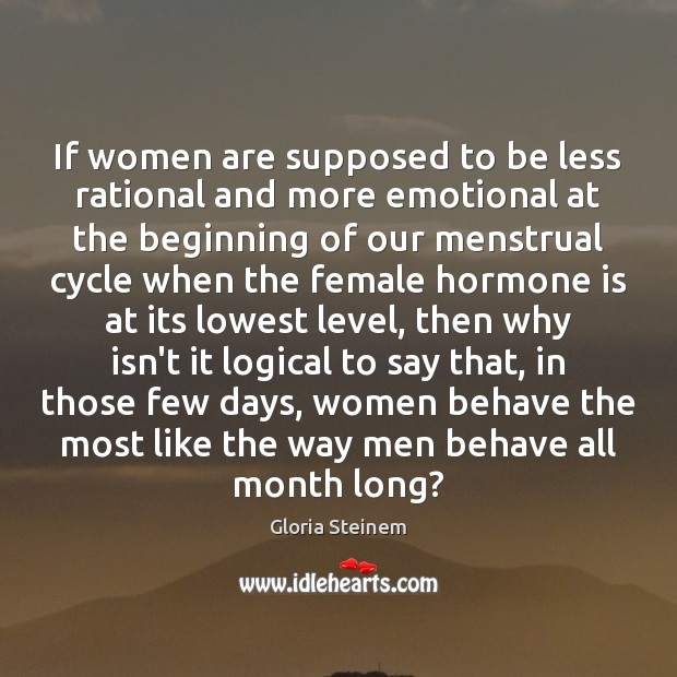 If women are supposed to be less rational and more emotional at Image