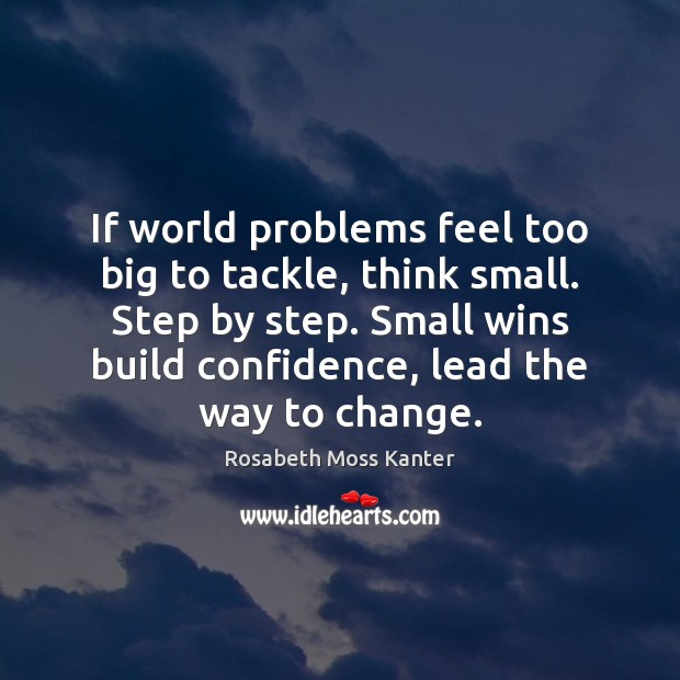 If world problems feel too big to tackle, think small. Step by Image