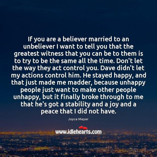 Image, If you are a believer married to an unbeliever I want to