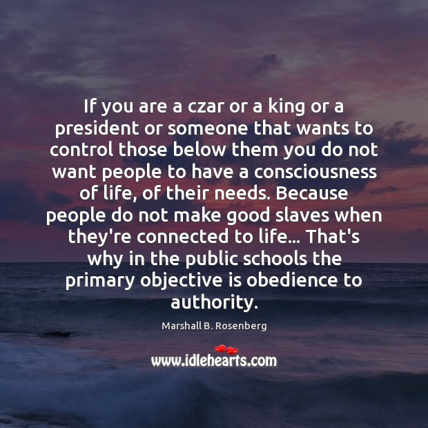 If you are a czar or a king or a president or Image