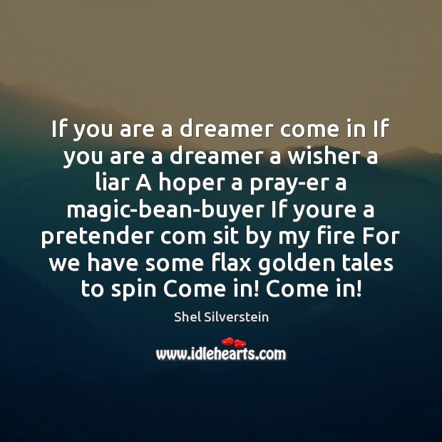Image, If you are a dreamer come in If you are a dreamer