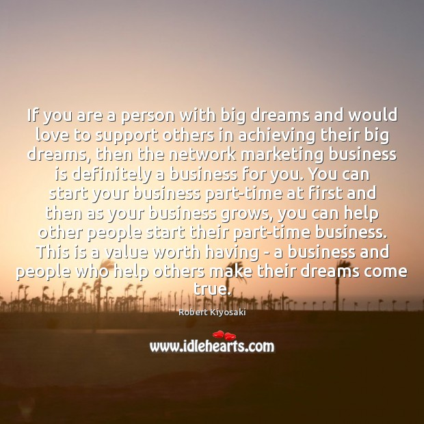 If you are a person with big dreams and would love to Image