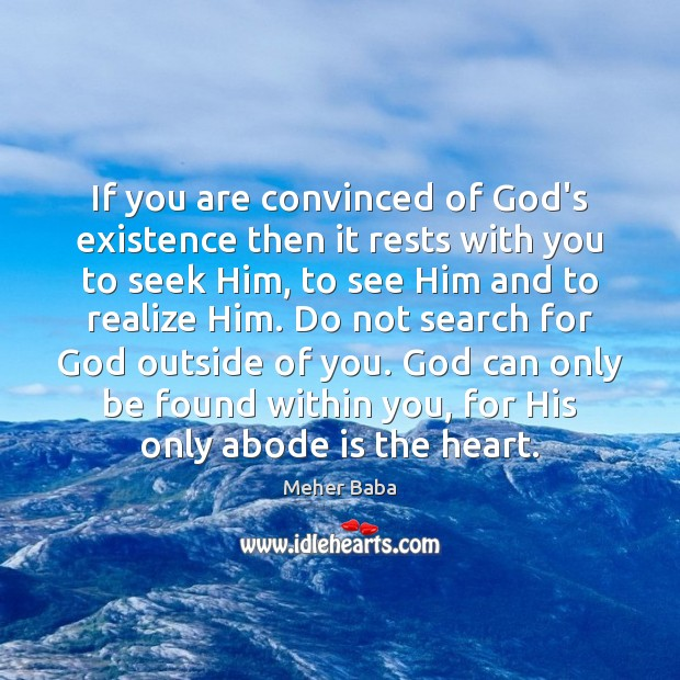 Image, If you are convinced of God's existence then it rests with you