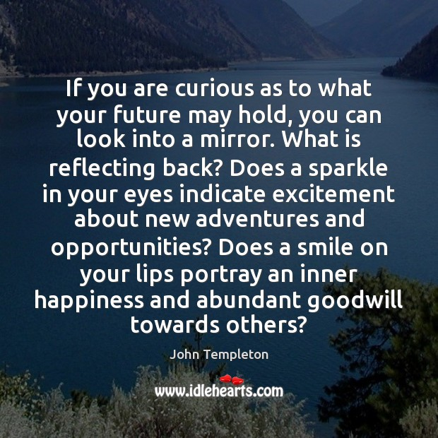If you are curious as to what your future may hold, you Image