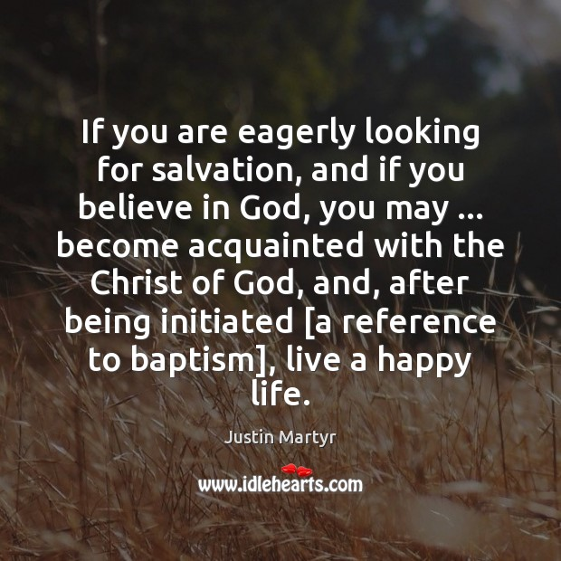 If you are eagerly looking for salvation, and if you believe in Image