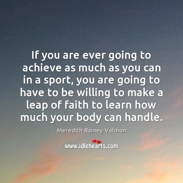 If you are ever going to achieve as much as you can Image