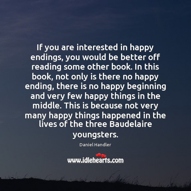 Image, If you are interested in happy endings, you would be better off