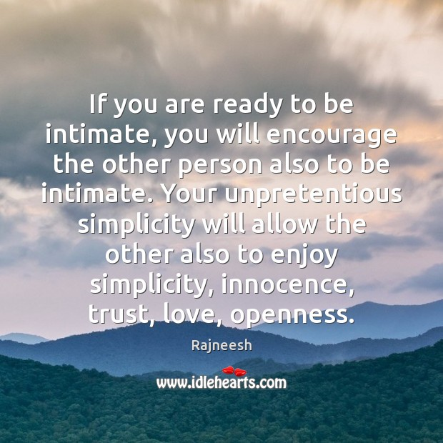 If you are ready to be intimate, you will encourage the other Image