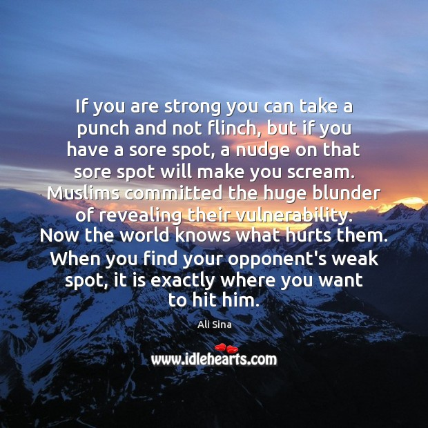 If you are strong you can take a punch and not flinch, Image