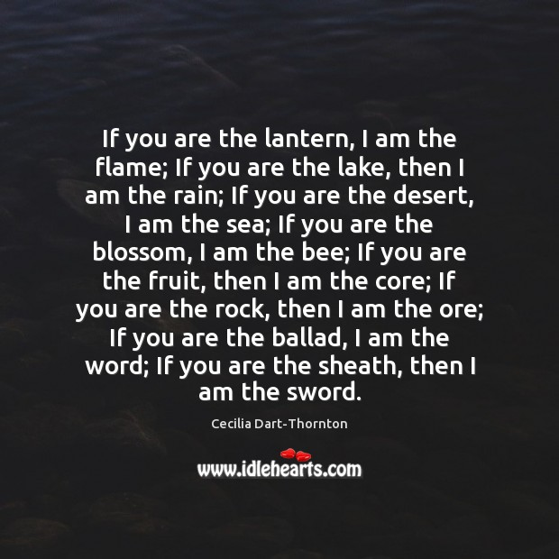 Image, If you are the lantern, I am the flame; If you are