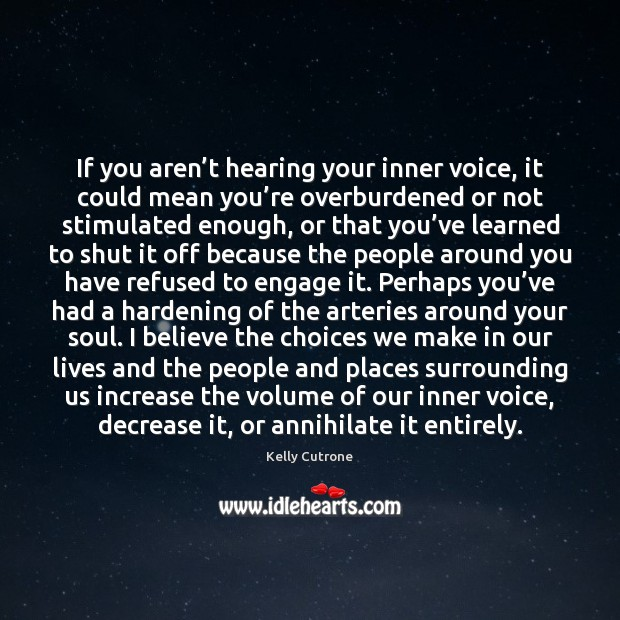 Image, If you aren't hearing your inner voice, it could mean you'