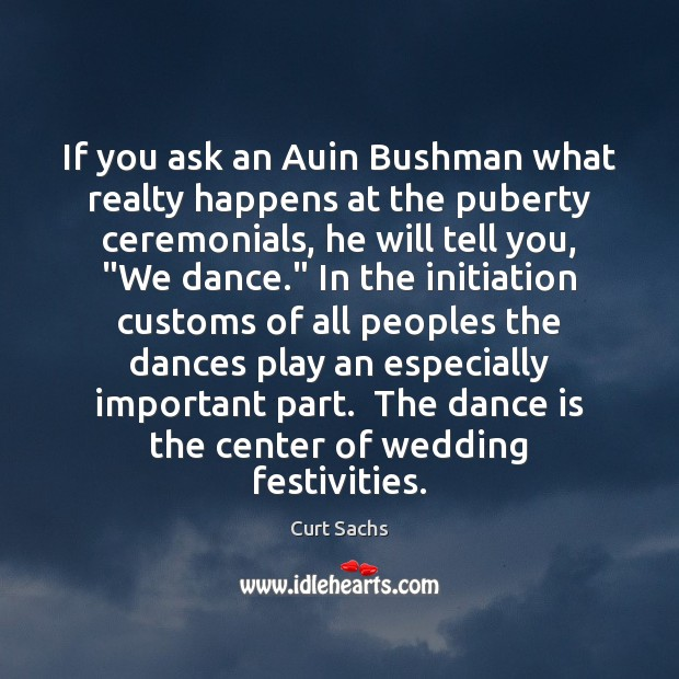 If you ask an Auin Bushman what realty happens at the puberty Image