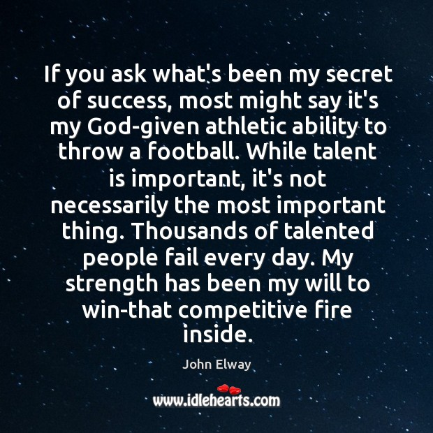 If you ask what's been my secret of success, most might say Image