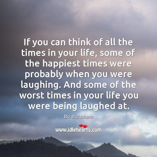 If you can think of all the times in your life, some Image