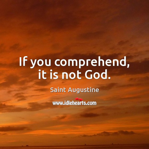 Image, If you comprehend, it is not God.